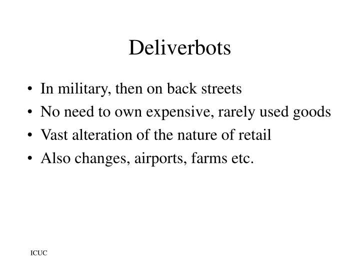 Deliverbots
