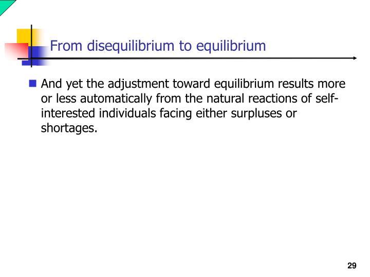 From disequilibrium to equilibrium