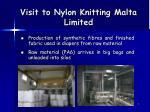 visit to nylon knitting malta limited
