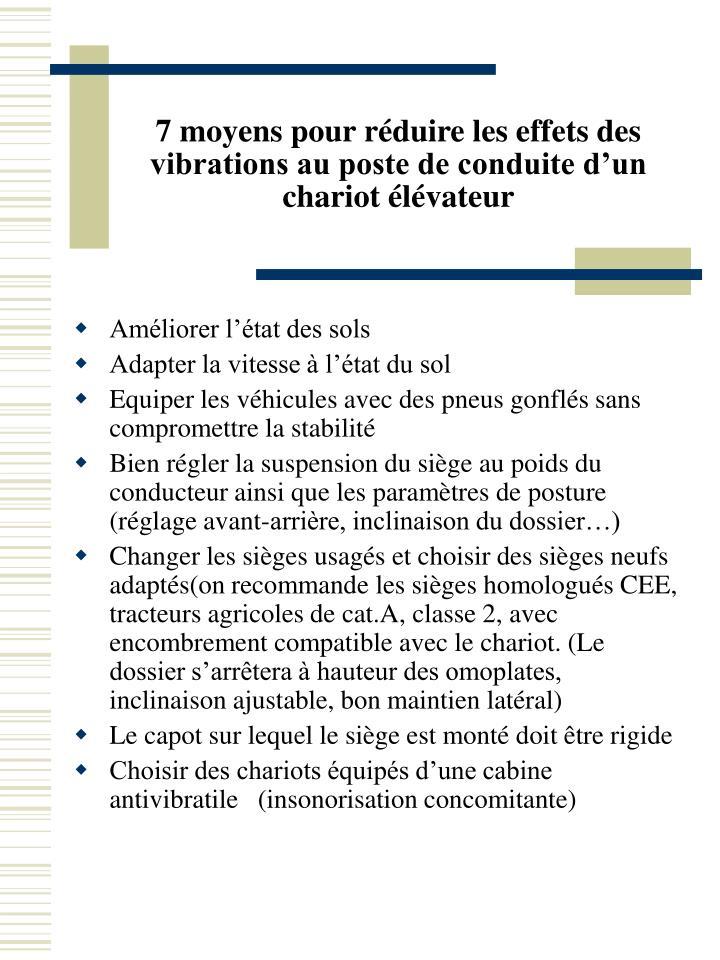 7 moyens pour réduire les effets des vibrations au poste de conduite d'un chariot élévateur