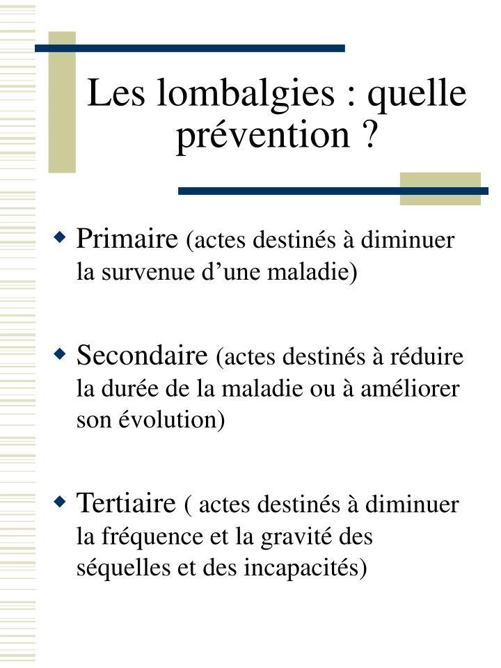 Les lombalgies : quelle prévention ?