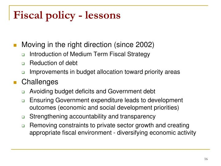 Fiscal policy - lessons