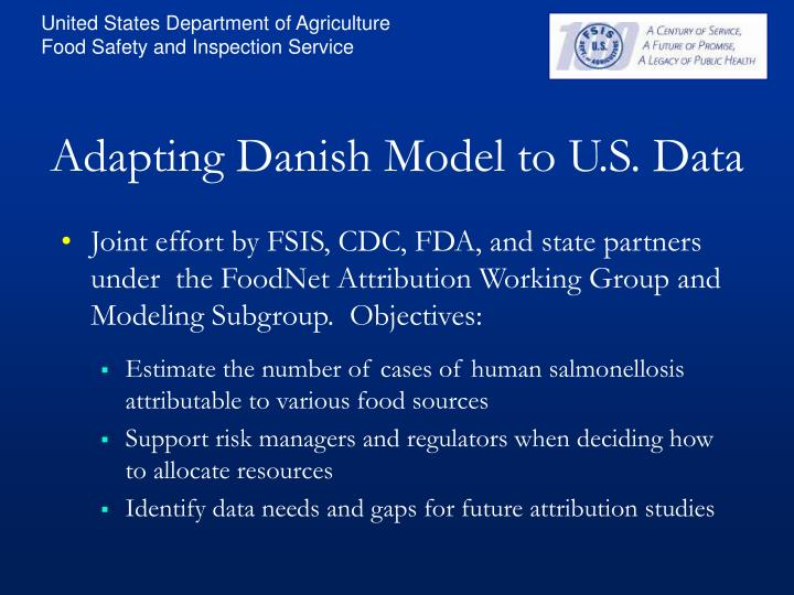 Adapting Danish Model to U.S. Data
