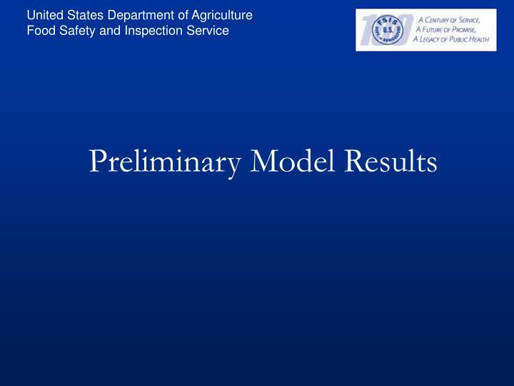 Preliminary Model Results