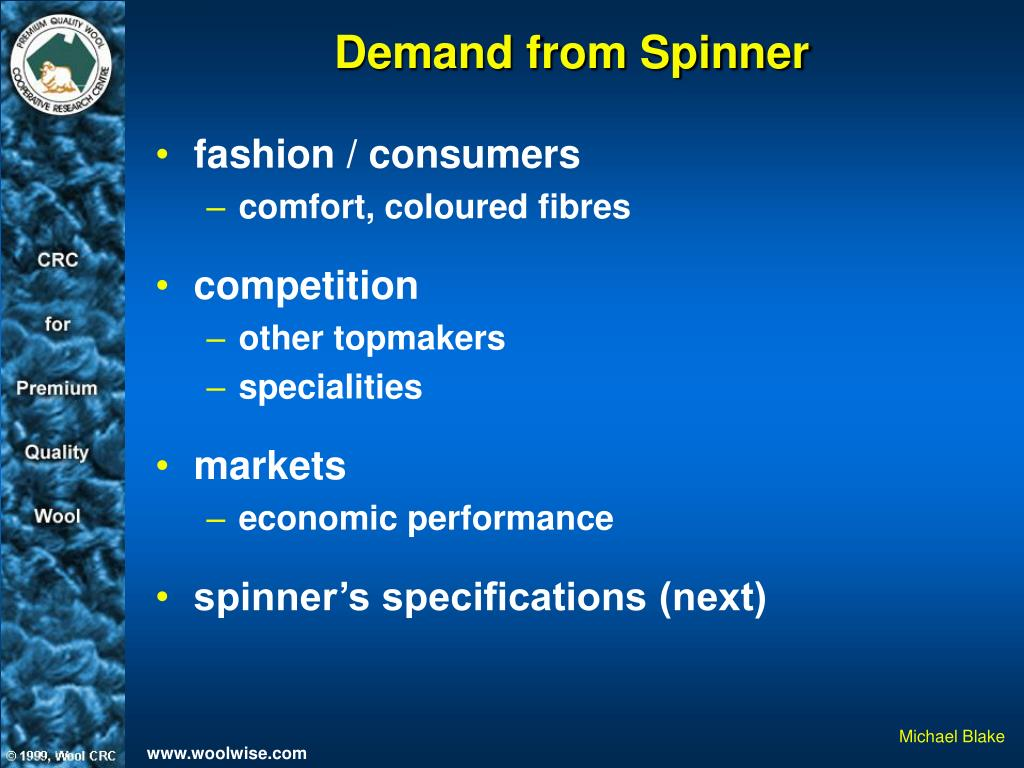 Demand from Spinner