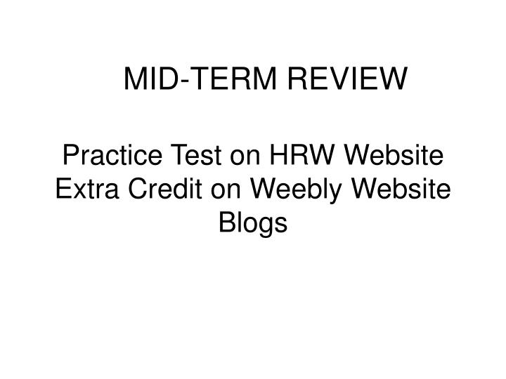 mid term review n.