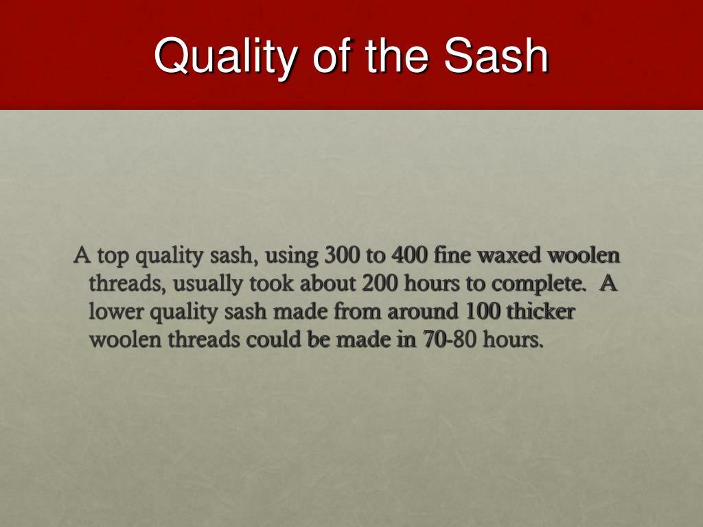 Quality of the Sash