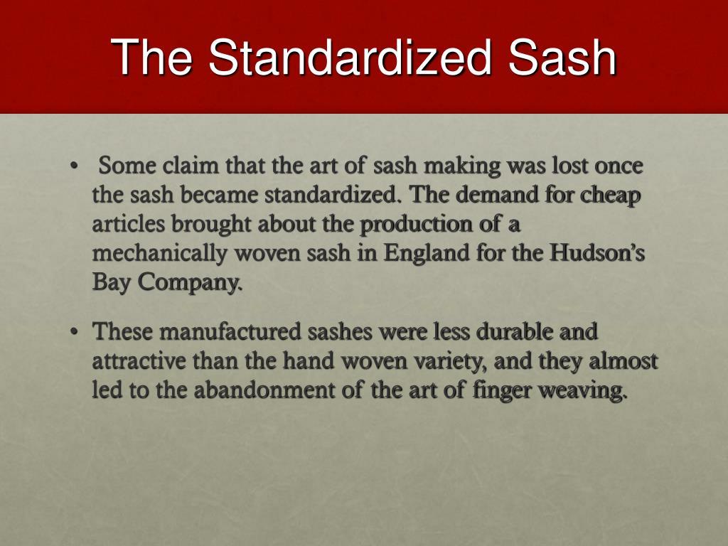 The Standardized Sash