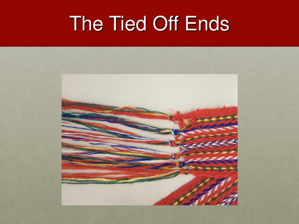 The Tied Off Ends