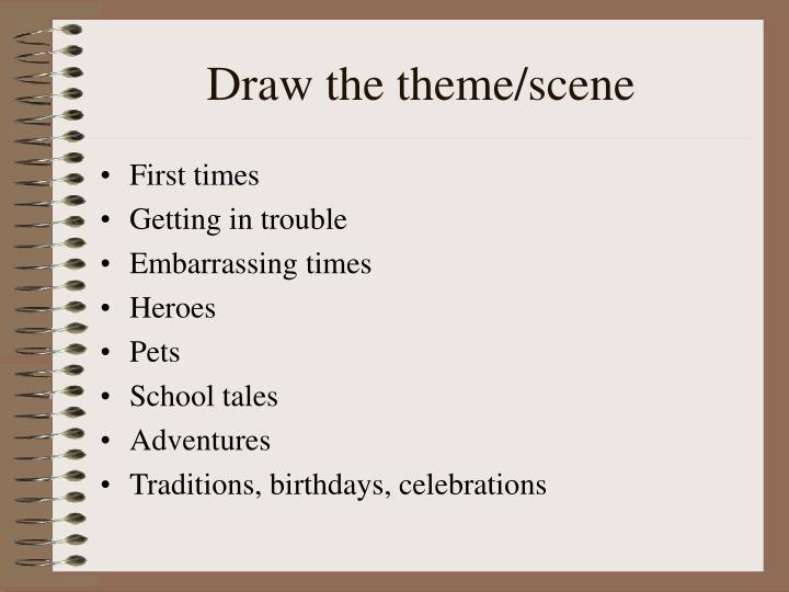 Draw the theme/scene
