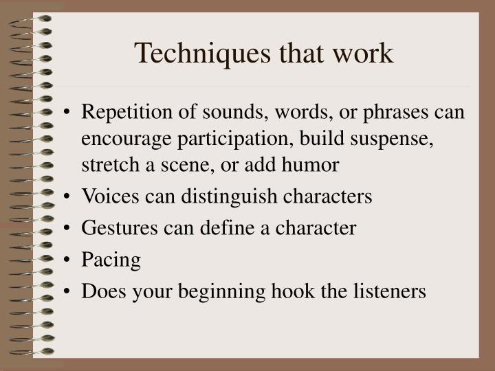 Techniques that work