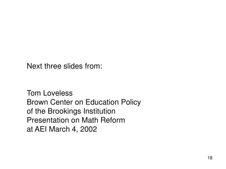 Next three slides from: