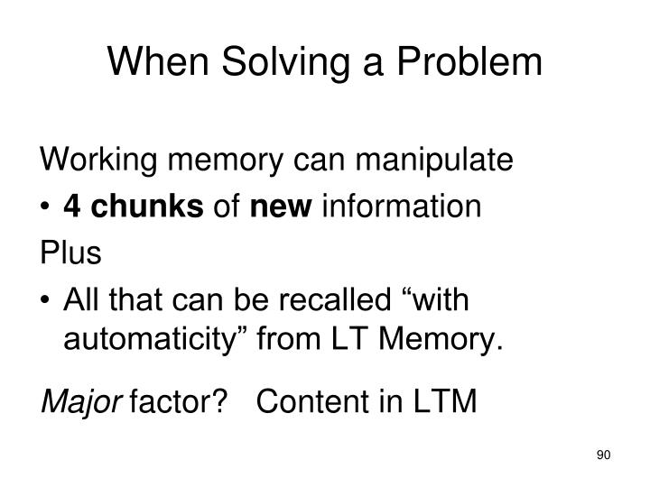 When Solving a Problem