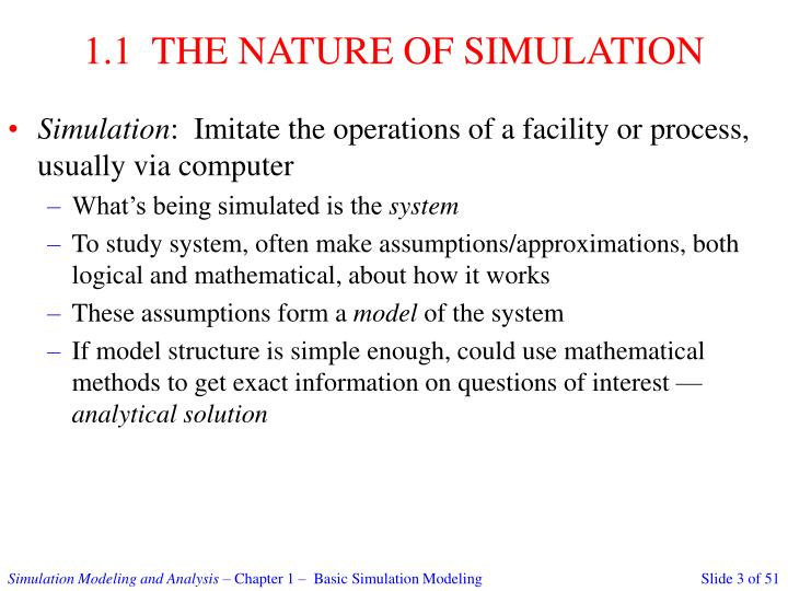 1 1 the nature of simulation