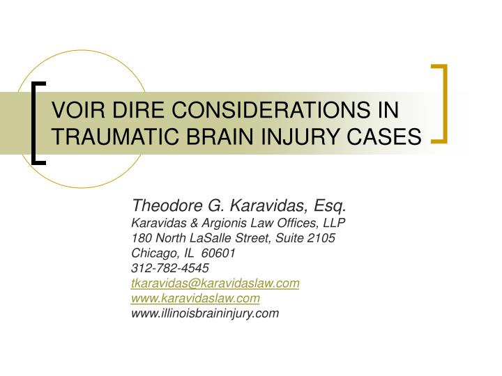 voir dire considerations in traumatic brain injury cases n.