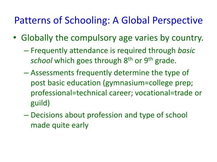 Patterns of Schooling: A Global Perspective