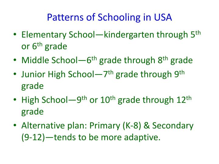 Patterns of schooling in usa
