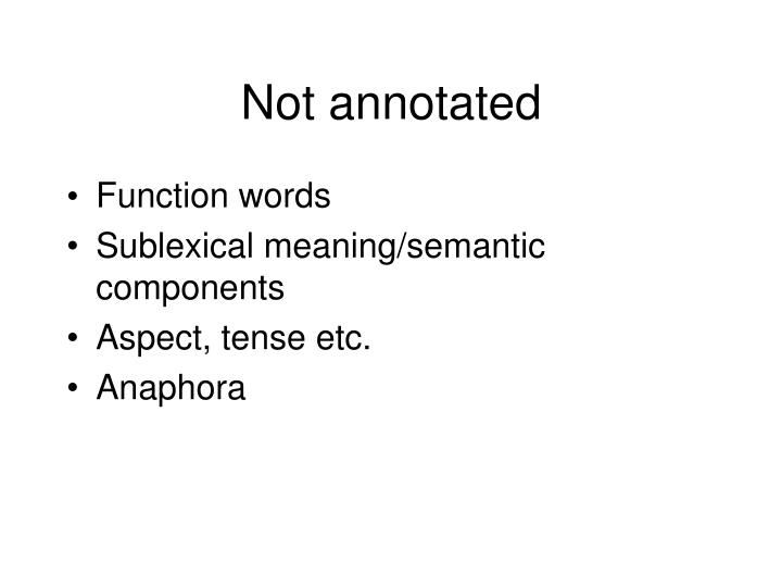 Not annotated
