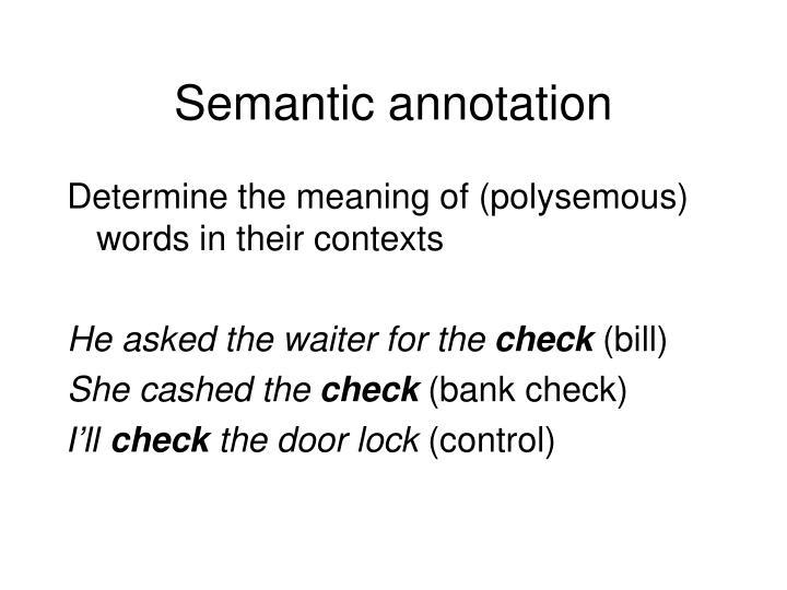 Semantic annotation