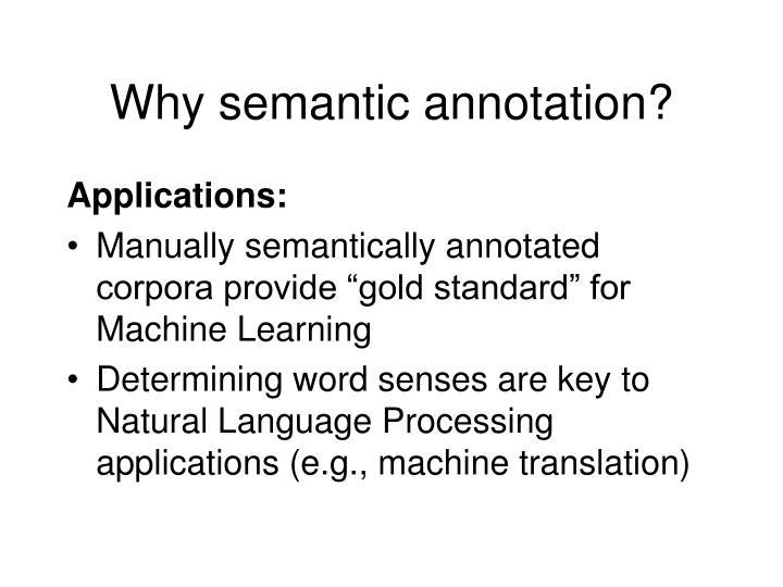 Why semantic annotation?