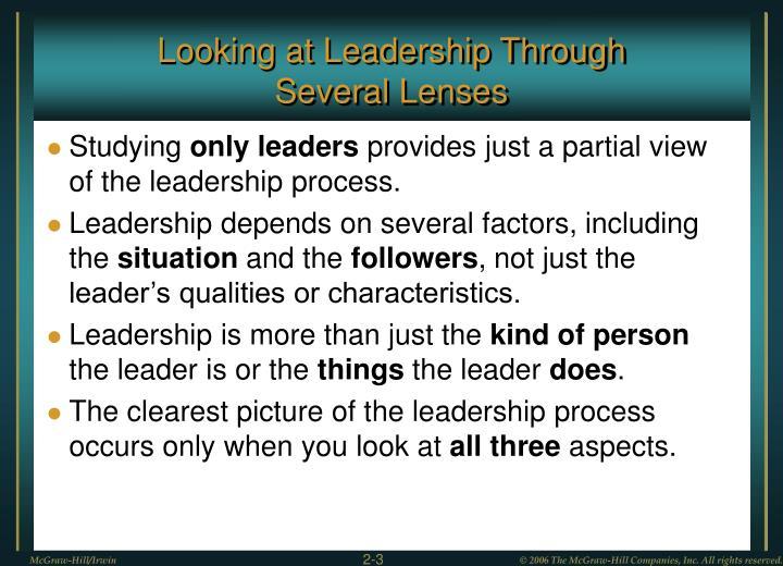Looking at leadership through several lenses