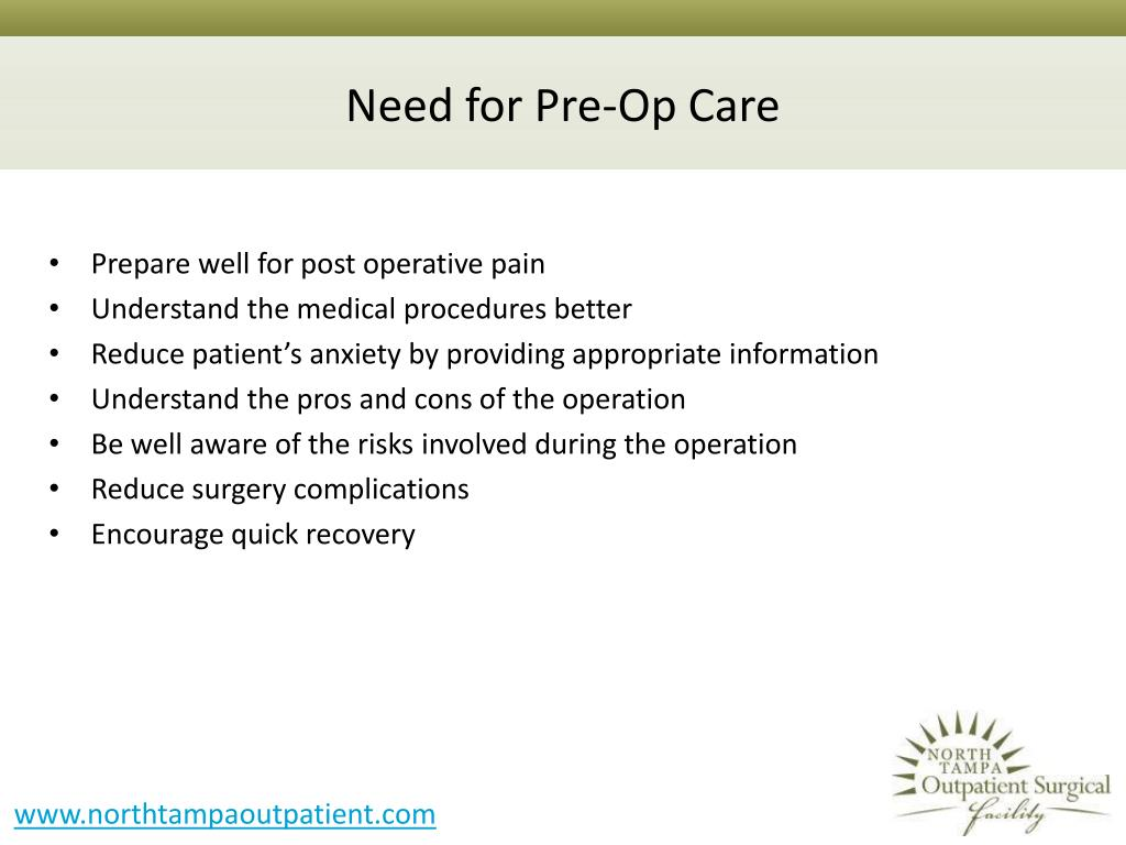 Need for Pre-Op Care