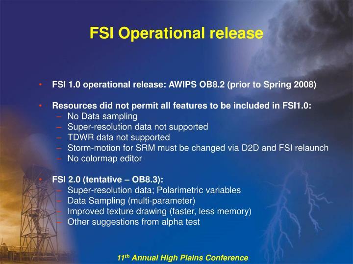 FSI Operational release