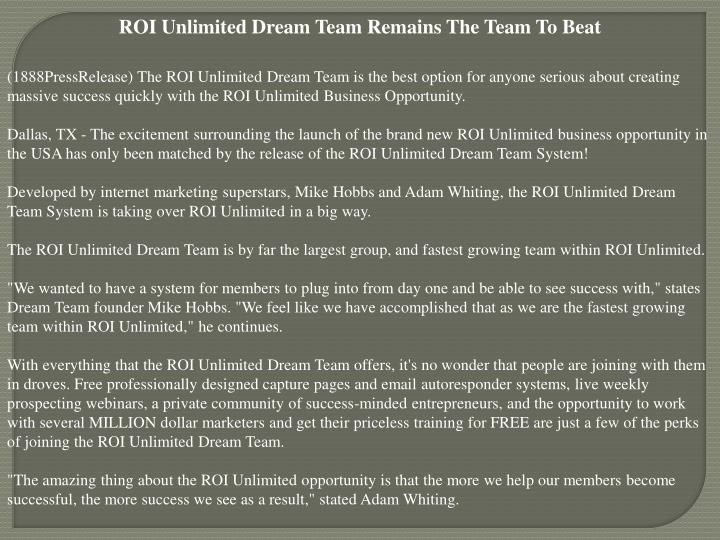 ROI Unlimited Dream Team Remains The Team To Beat