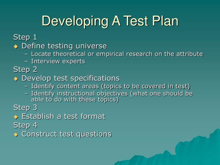 Developing A Test Plan
