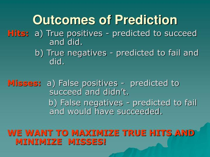 Outcomes of Prediction