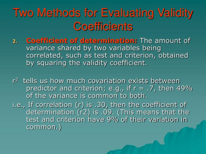 Two Methods for Evaluating Validity Coefficients