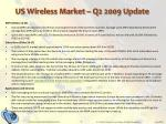 us wireless market q2 2009 update3