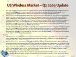 us wireless market q2 2009 update4