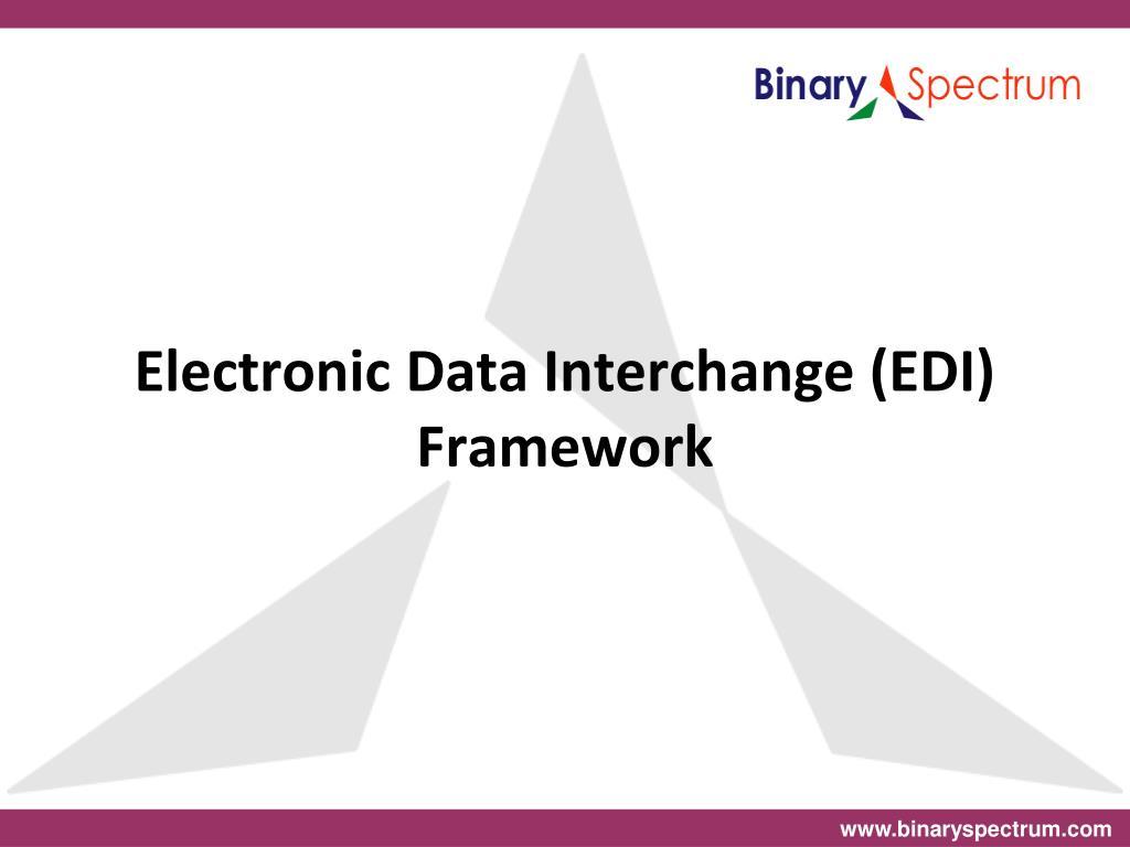 Electronic Data Interchange (EDI) Framework