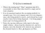 t2 q 2 a continued