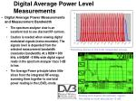 digital average power level measurements