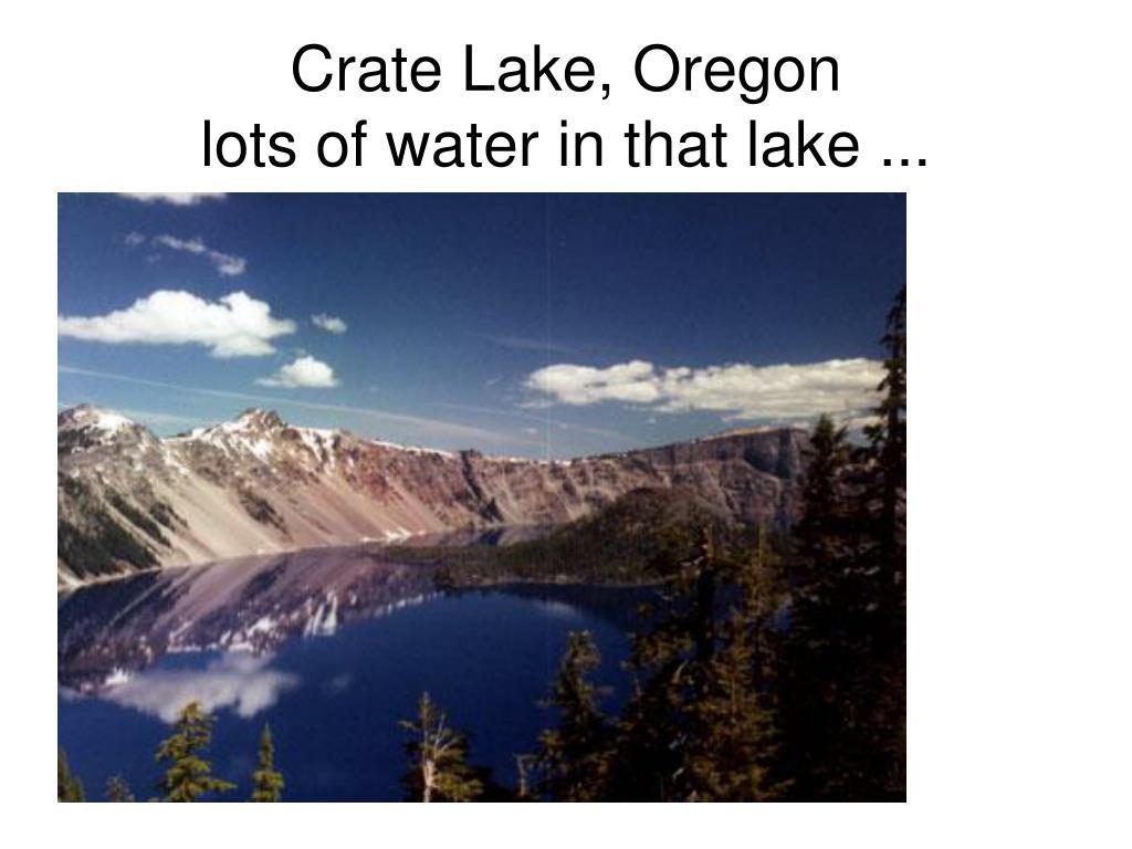 Crate Lake, Oregon