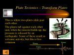 plate tectonics transform plates