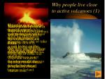 why people live close to active volcanoes 1
