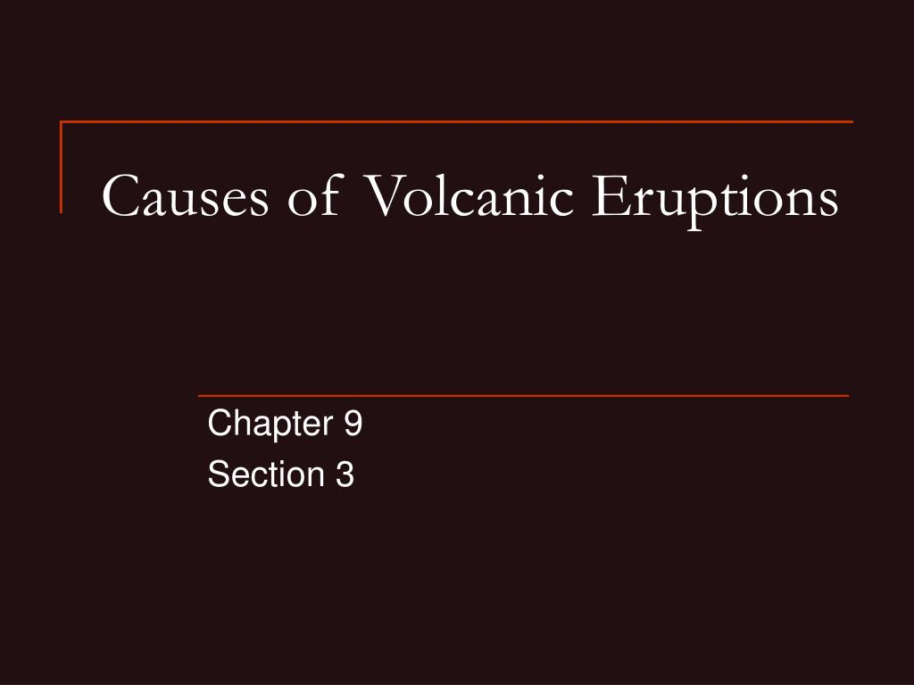 what causes volcanic eruptions Volcanic eruptions are a stunning sight but how do they happen learn more about the science of volcanoes and volcanic eruptions in this article.