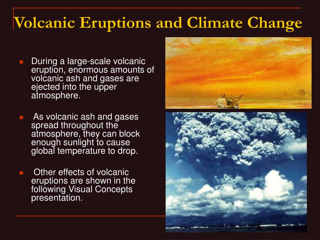 During a large-scale volcanic eruption, enormous amounts of volcanic ash and gases are ejected into the upper atmosphere.