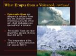 what erupts from a volcano continued18
