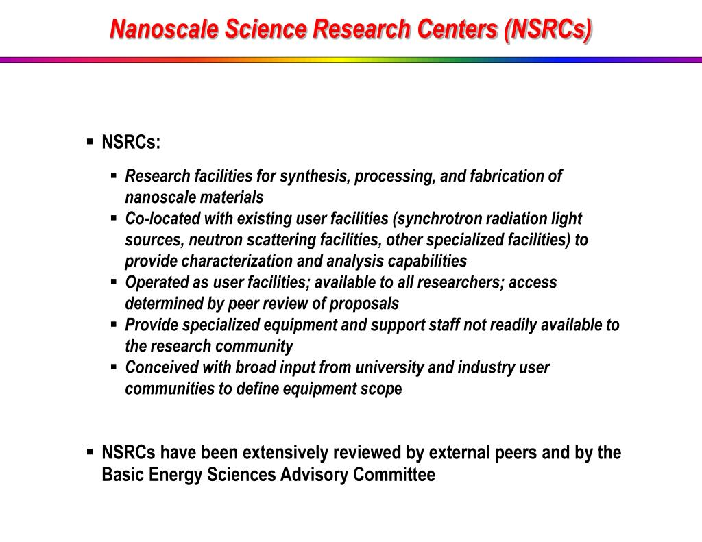 Nanoscale Science Research Centers (NSRCs)