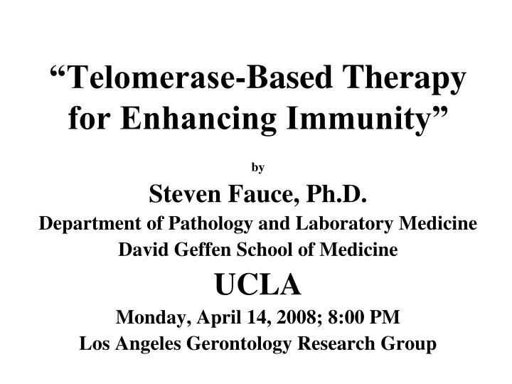 telomerase based therapy for enhancing immunity n.