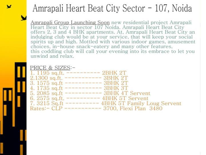 Amrapali heart beat city noida call us 9999062968