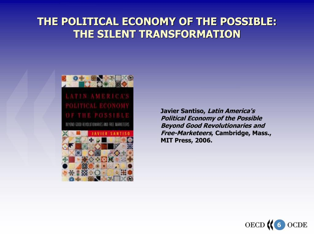 THE POLITICAL ECONOMY OF THE POSSIBLE: