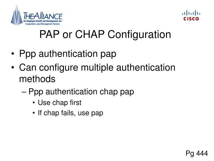 PAP or CHAP Configuration