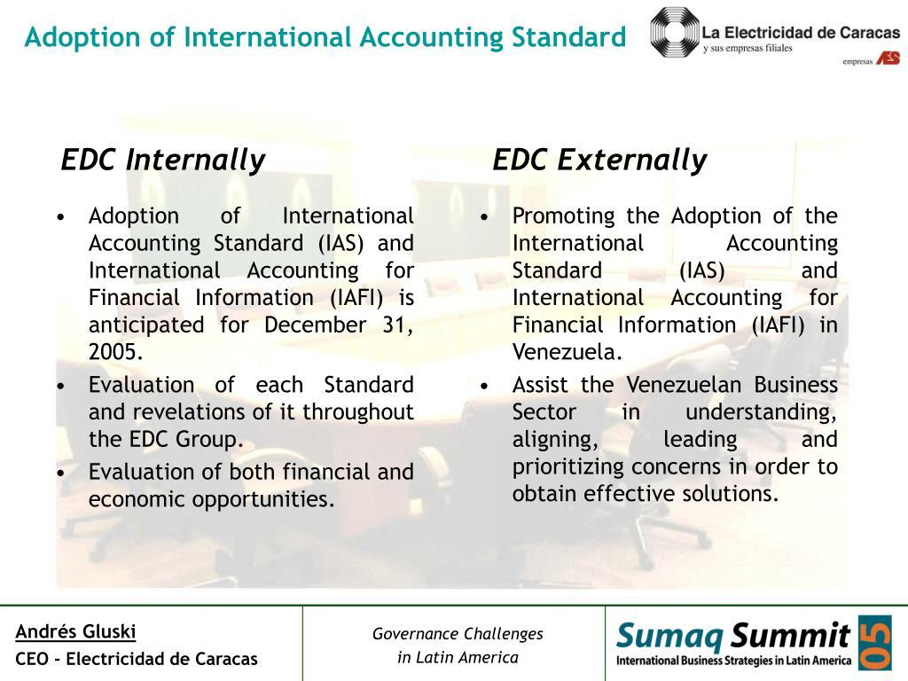Adoption of International Accounting Standard