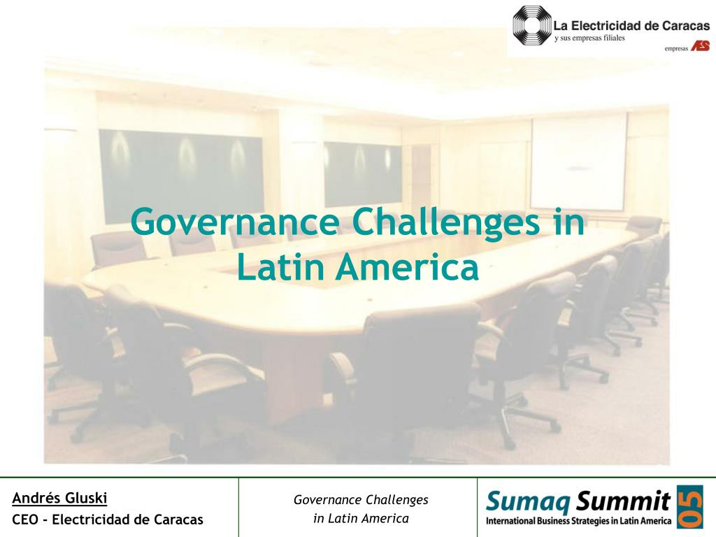 Governance Challenges in Latin America