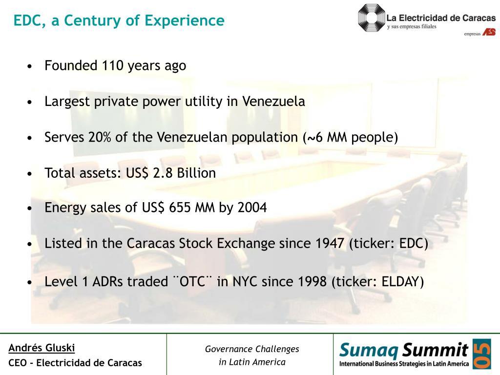 EDC, a Century of Experience